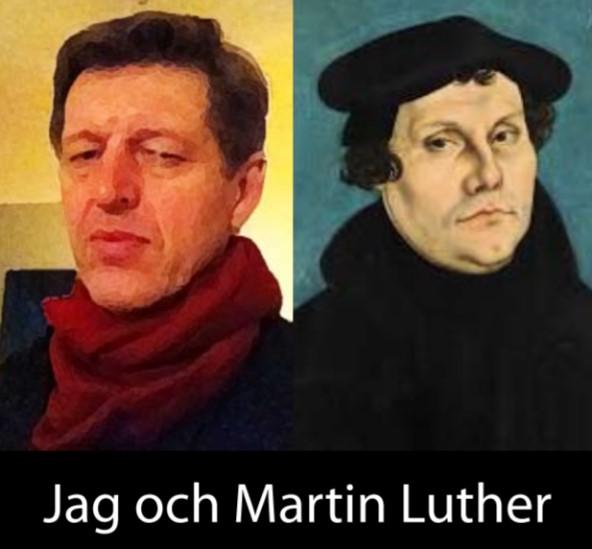 Jag och Martin Luther